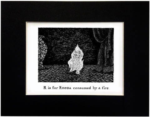 R is for Rhoda consumed by a fire Print - GoreyStore