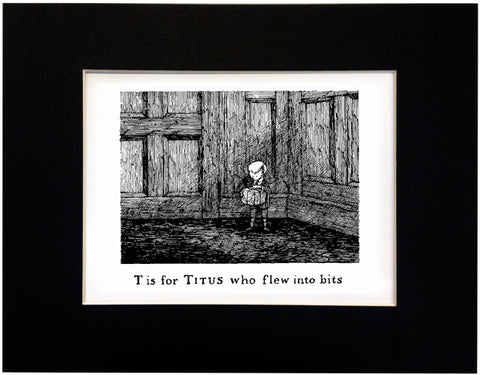T is for Titus who flew into bits Print
