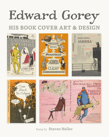Edward Gorey: His Book Cover Art & Design Book