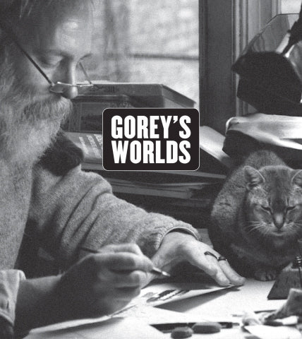 Gorey's Worlds Book