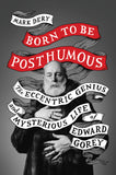 Born to Be Posthumous Book (Personalized & Signed) - GoreyStore