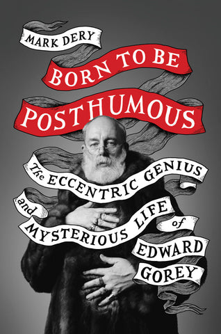 Born to Be Posthumous Book - GoreyStore