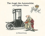 Edward Gorey: The Angel, The Automobilist, and Eighteen Others Book - GoreyStore