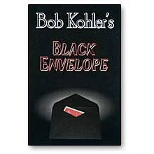 Black Envelope by Bob Kohler -plus  DVD