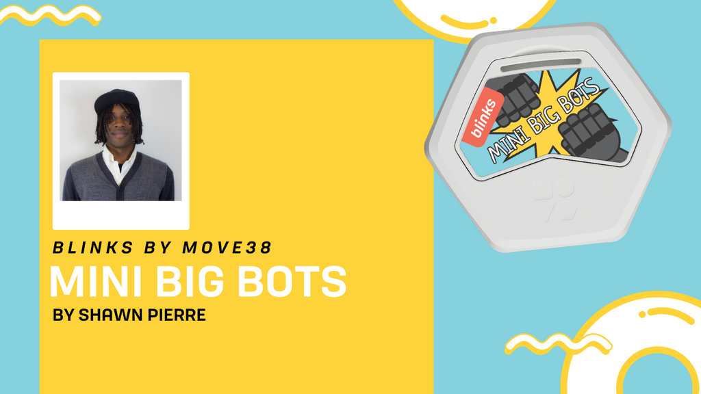 Introducing Mini Big Bots by Shawn Pierre