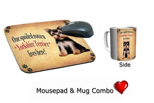 Yorkshire Terrier Dog Spoiled Rotten Mousepad & Mug Combo Set