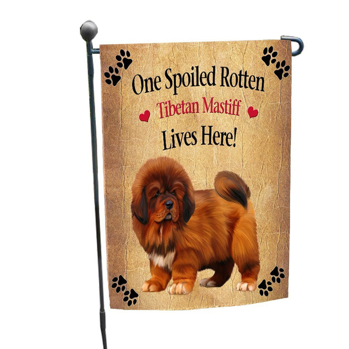 Spoiled Rotten Tibetan Mastiff Dog Garden Flag