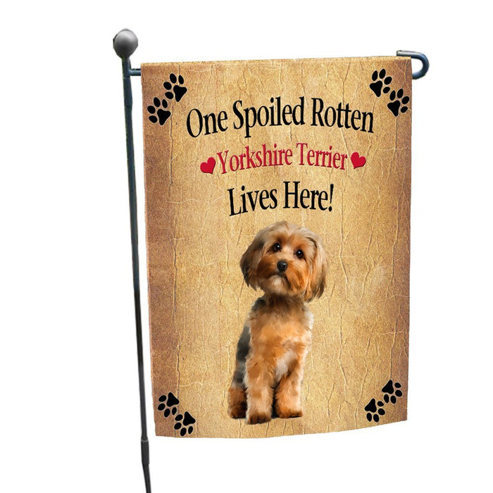Spoiled Rotten Yorkshire Terrier Dog Garden Flag