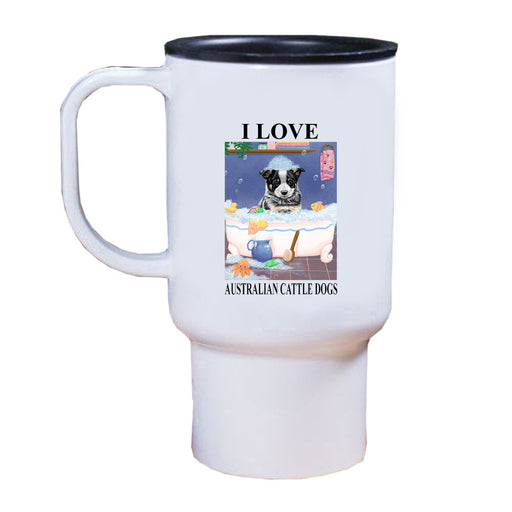 Rub A Dub Dog In A Tub Australian Cattle Dog Travel Mug TRAV52529