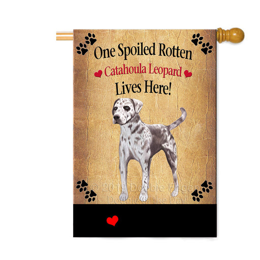 Personalized Spoiled Rotten Catahoula Leopard Dog Custom House Flag FLG-DOTD-A63217