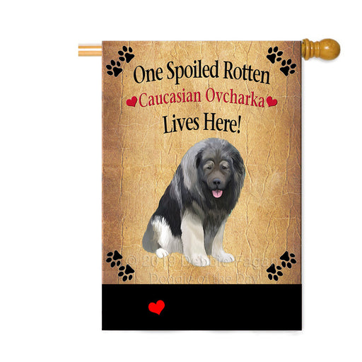 Personalized Spoiled Rotten Caucasian Ovcharka Dog Custom House Flag FLG-DOTD-A63218