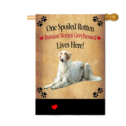 Personalized Spoiled Rotten Russian Borzoi Greyhound Dog Custom House Flag FLG-DOTD-A63310