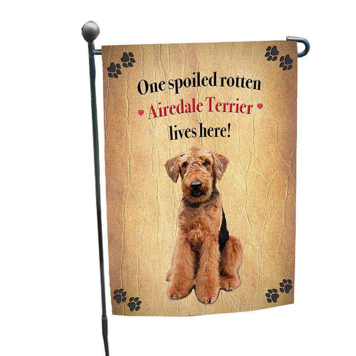 Airedale Spoiled Rotten Dog Garden Flag