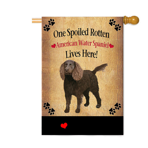 Personalized Spoiled Rotten American Water Spaniel Dog Custom House Flag FLG-DOTD-A63137