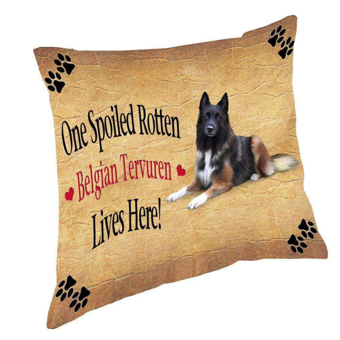 Belgian Tervuren Spoiled Rotten Dog Throw Pillow