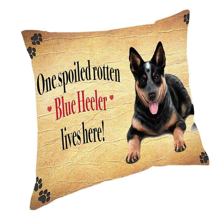 Blue Heeler Spoiled Rotten Dog Throw Pillow