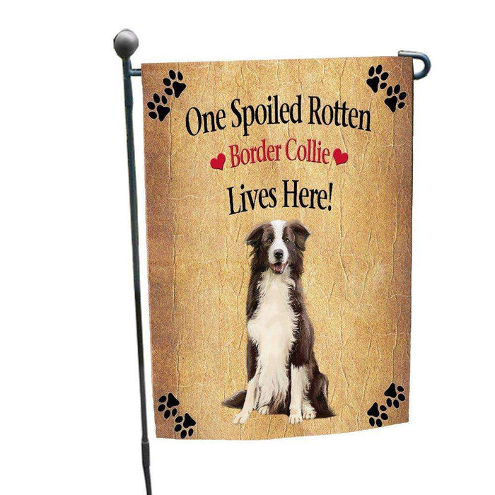 Border Collie Spoiled Rotten Dog Garden Flag