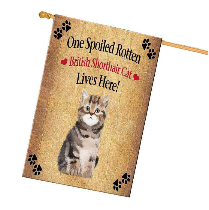 British Shorthair Spoiled Rotten Cat House Flag