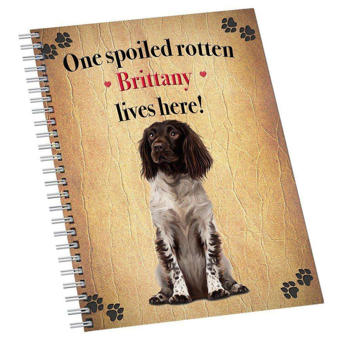 Brittany Spoiled Rotten Dog Notebook
