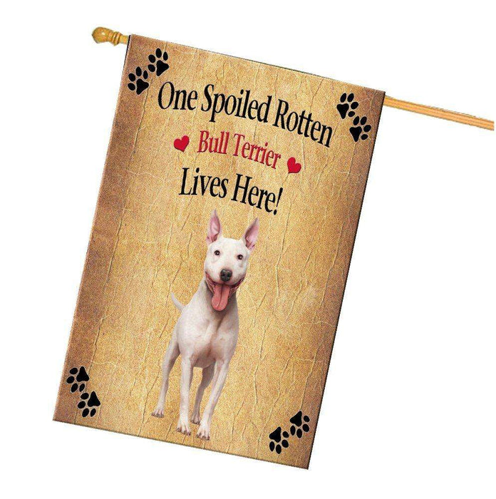 Bull Terrier Spoiled Rotten Dog House Flag