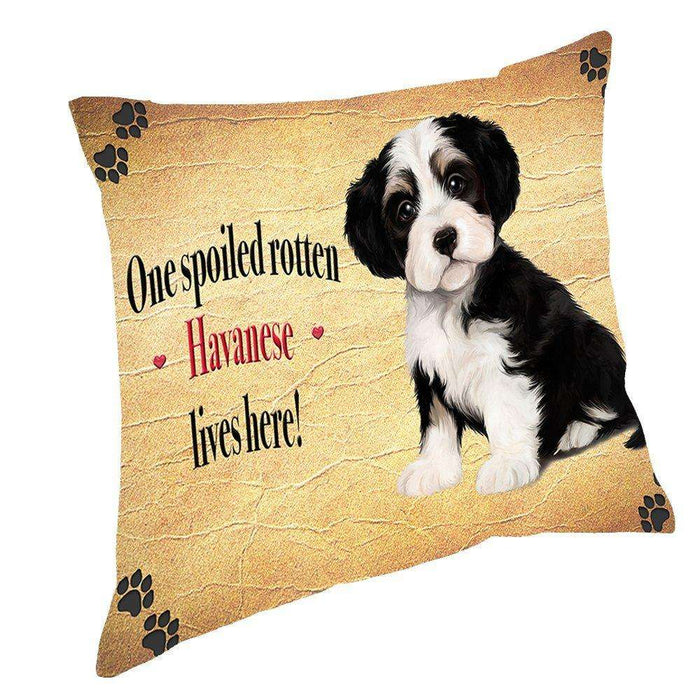 Havanese Spoiled Rotten Dog Throw Pillow