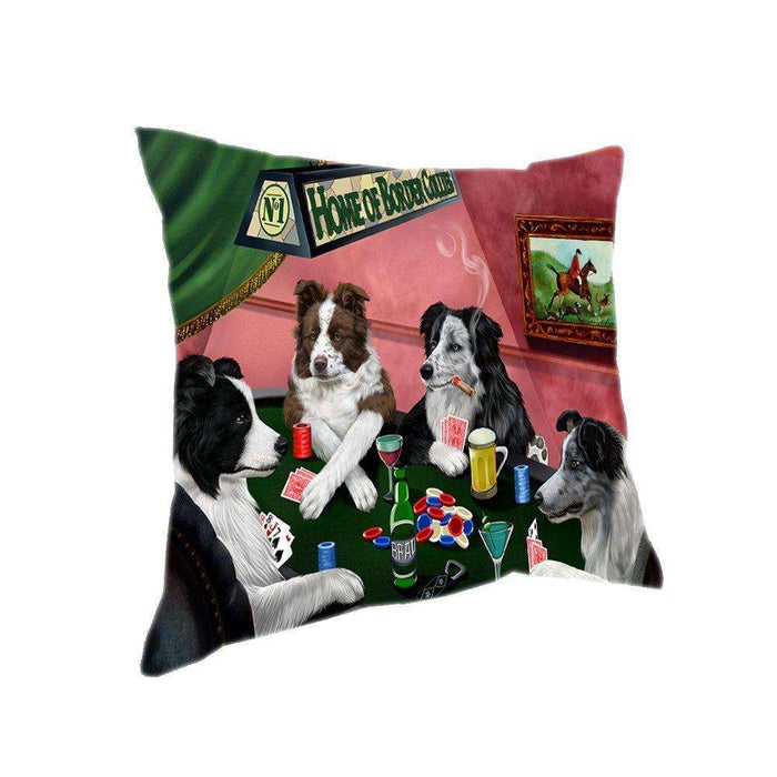 Home of 4 Border Collies Dogs Playing Poker Pillow