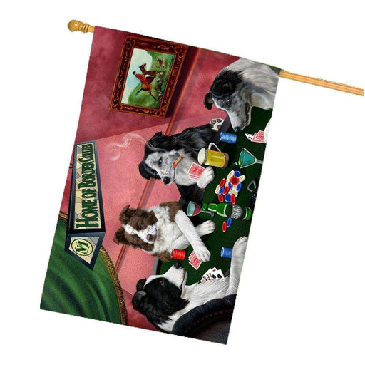 Home of Border Collies 4 Dogs Playing Poker House Flag