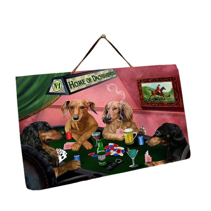 Home of Dachshund 4 Dogs Playing Poker Photo Slate Hanging