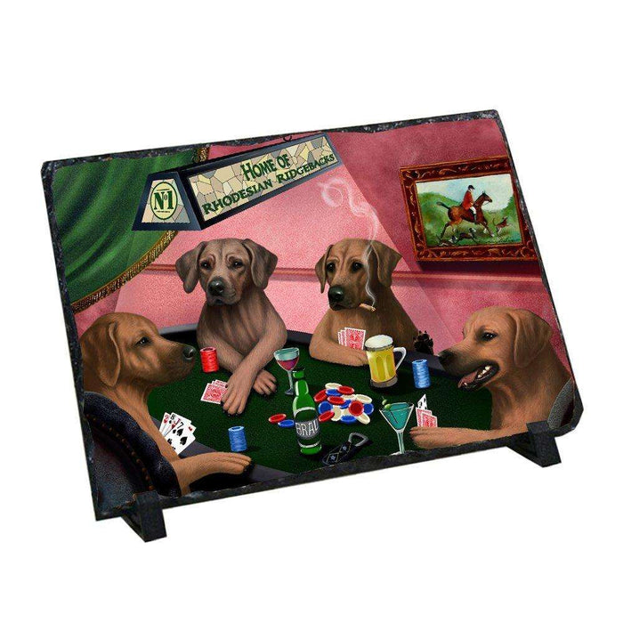 Home of Rhodesian Ridgebacks 4 Dogs Playing Poker Photo Slate