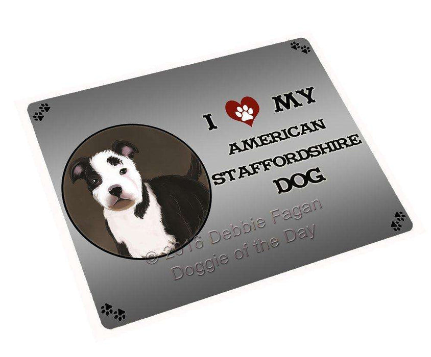 I Love My American Staffordshire Dog Tempered Cutting Board