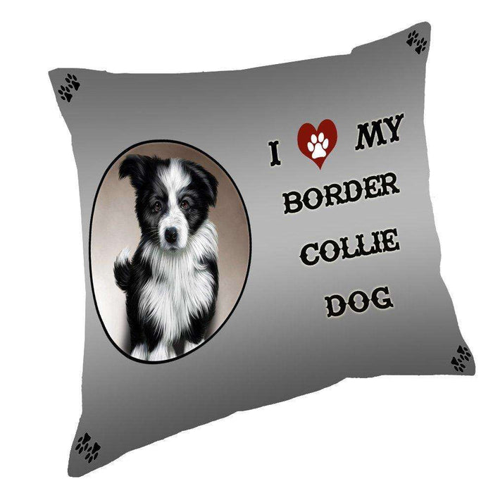 I Love My Border Collie Dog Throw Pillow