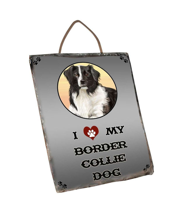 I Love My Border Collie Dog Wall Décor Hanging Photo Slate