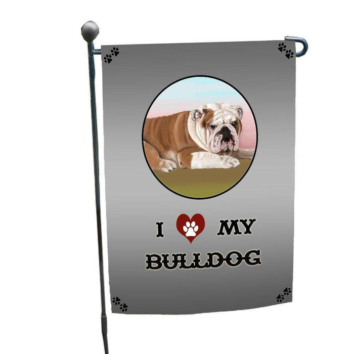 I Love My Bulldog Dog Garden Flag