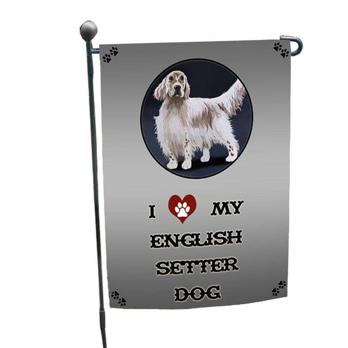 I Love My English Setter Dog Garden Flag