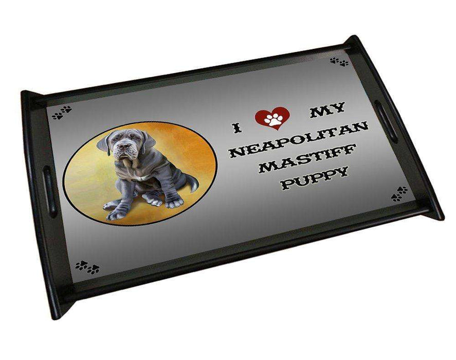 I Love My Neapolitan Mastiff Puppy Dog Black Wood Serving Tray