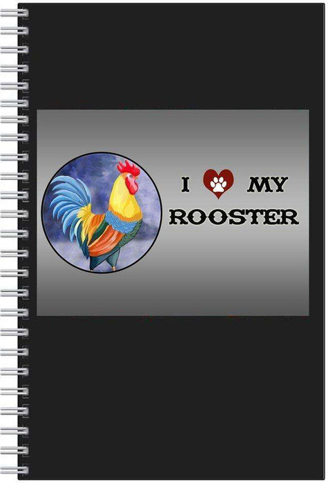 I love My Rooster Notebook
