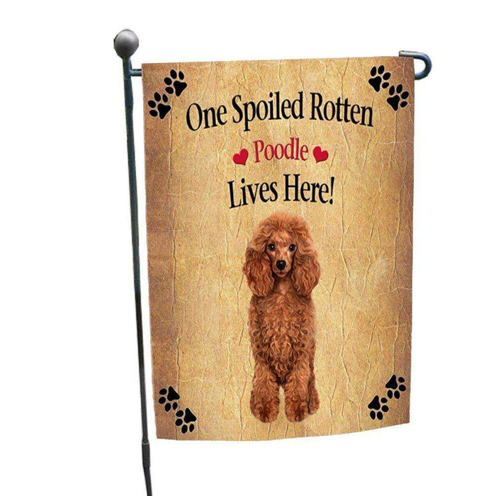 Red Poodle Spoiled Rotten Dog Garden Flag