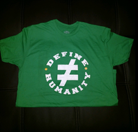 I Define Humanity Crew Neck T-Shirt - Kelly Green