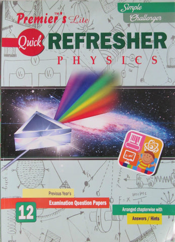 12 Premier Quick Refresher Physics