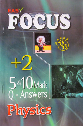 12 Focus Physics 5 and 10 Mark