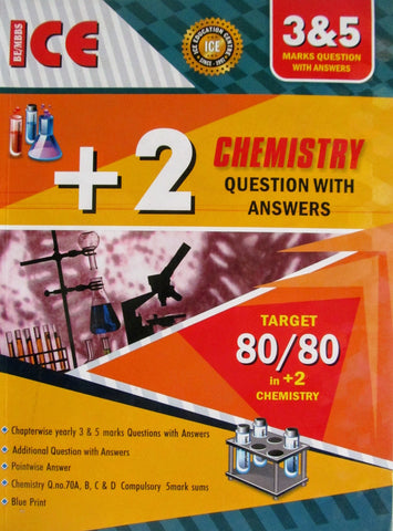 12 ICE Chemistry 3 and 5 Marks
