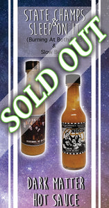Sleep On It and State Champs Hot Sauce Combo Pack SOLD OUT