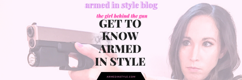 The Girl Behind The Gun:  Get to know Armed In Style