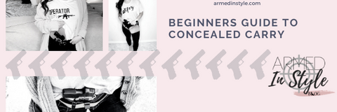Beginners Guide to Concealed Carry
