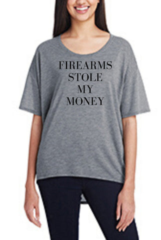 Firearms Stole My Money, Women's Hi-Lo Freedom Shirt