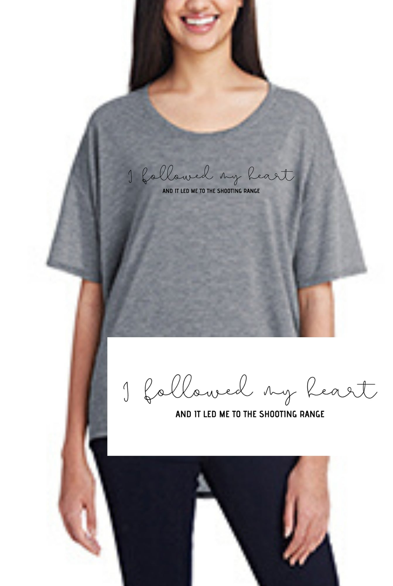 I Followed My Heart and it led me to the shooting range, Women's Hi-Lo Freedom Shirt