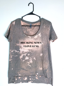 Breaking News:  I Love Guns, Bleach Dyed Women's Hi-Lo T-Shirt