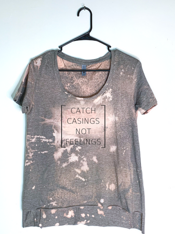 Catch Casings Not Feelings, Bleach Dyed Women's Hi-Lo T-Shirt