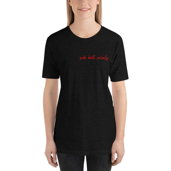 Side Belt Society, Women's T-Shirt