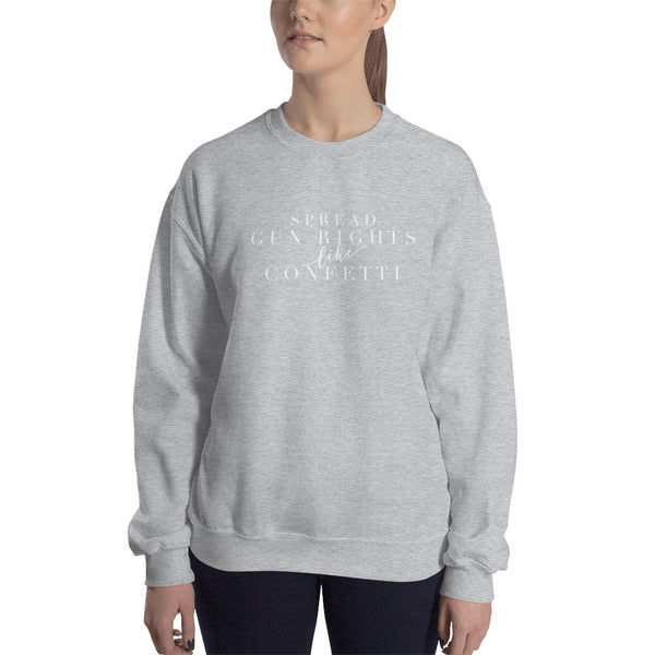 Spread Fun Rights Like Confetti, Women's Sweatshirt
